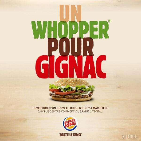 French Burger King mock Marseilles Gignac with new ad campaign, Whopper Pour Gignac