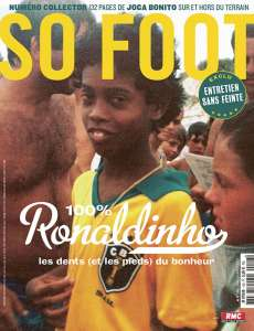 SO FOOT #148 - 100% Ronaldinho