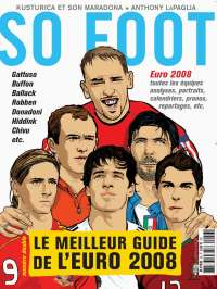 SO FOOT 56 - le meilleur guide de l'Euro 08