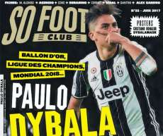 SO FOOT CLUB - Paulo Dybala