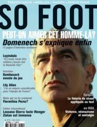 SO FOOT N�65 - Domenech s'explique enfin