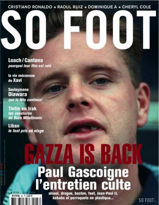 SO FOOT N�66 - Gazza is back + Xavi, Cantona/Loach, Cheryl Cole...