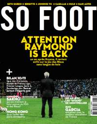 SO FOOT - N�87 - Raymond Domenech