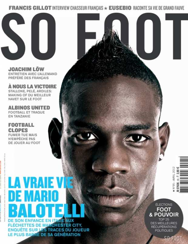 SO FOOT - N�95 - MARIO BALOTELLI
