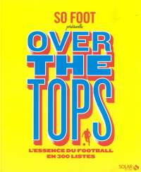 "SO FOOT - ""OVER THE TOPS"""