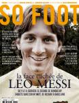 SO FOOT - #105 - LIONEL MESSI