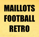 MAILLOTS FOOT VINTAGE